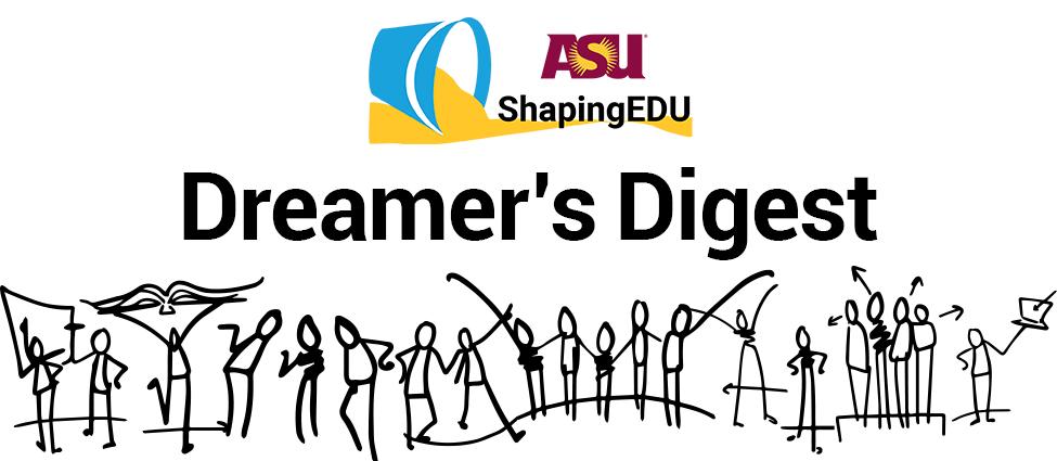 ShapingEDU Dreamer's Digest